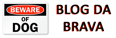 Blog da Brava
